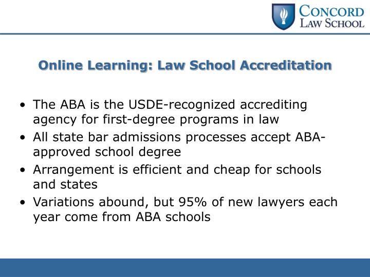 Online Learning: Law School Accreditation