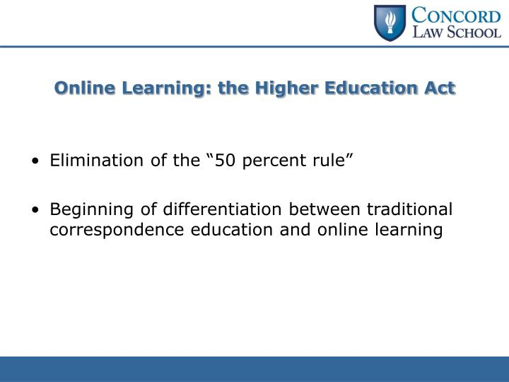 Online Learning: the Higher Education Act