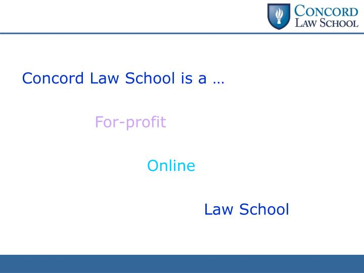 Concord Law School is a …