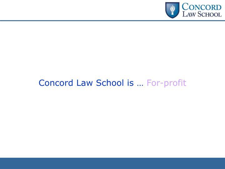 Concord Law School is …