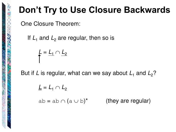 Don't Try to Use Closure Backwards