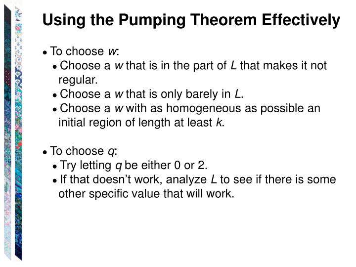 Using the Pumping Theorem Effectively
