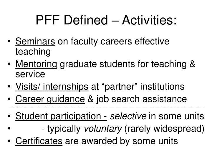 PFF Defined – Activities: