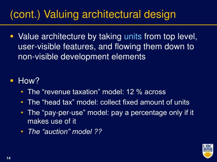 (cont.) Valuing architectural design