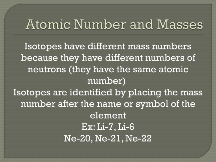 Atomic Number and Masses