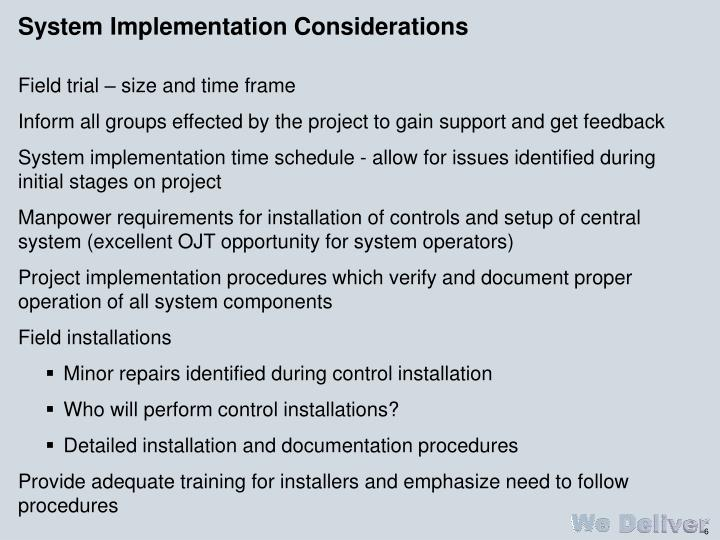 System Implementation Considerations