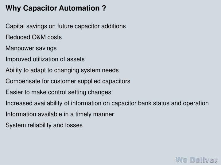 Why Capacitor Automation ?