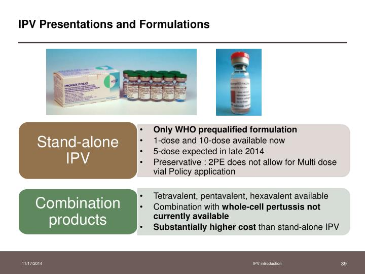 IPV Presentations and Formulations