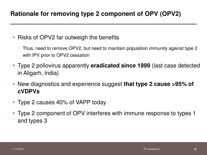Rationale for removing type 2 component of OPV (OPV2)