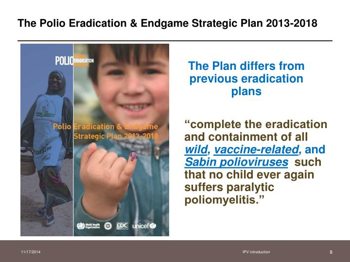 The Polio Eradication & Endgame Strategic Plan 2013-2018