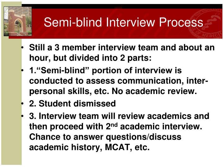 Semi-blind Interview Process