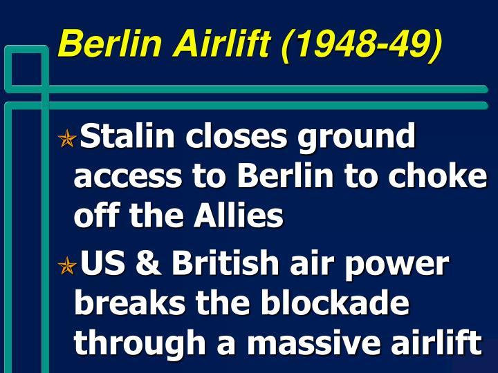 Berlin Airlift (1948-49)
