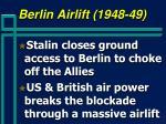 berlin airlift 1948 49