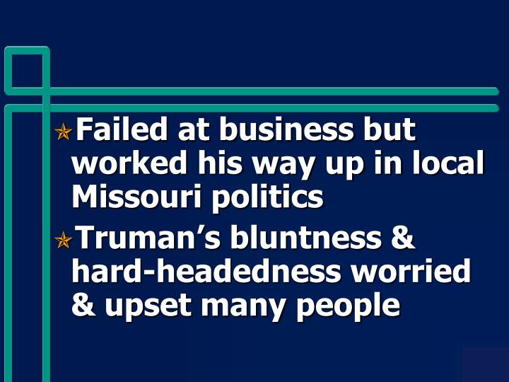 Failed at business but worked his way up in local Missouri politics