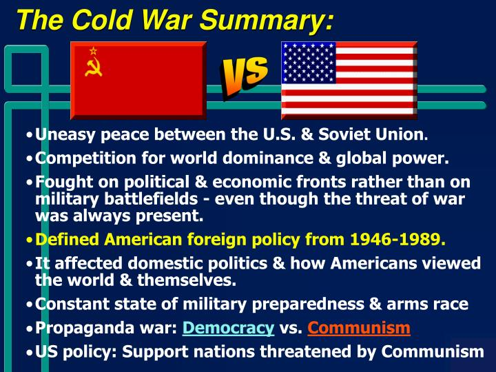 The Cold War Summary: