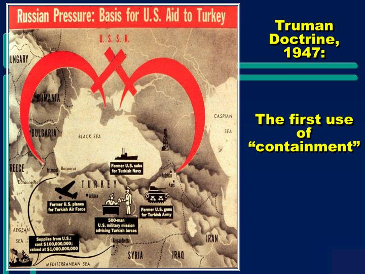 Truman Doctrine, 1947: