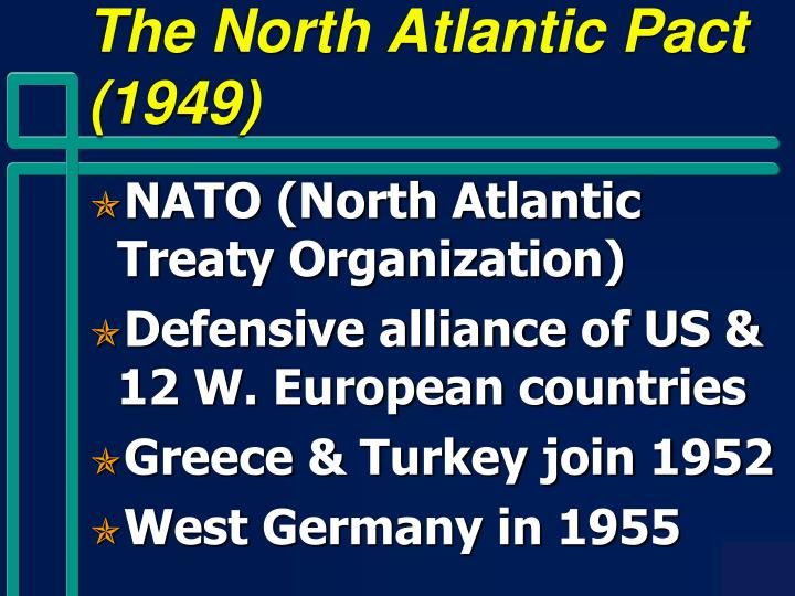 The North Atlantic Pact (1949)