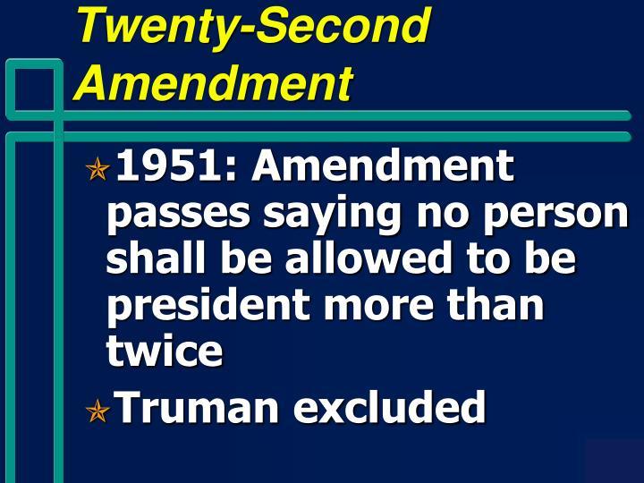 Twenty-Second Amendment