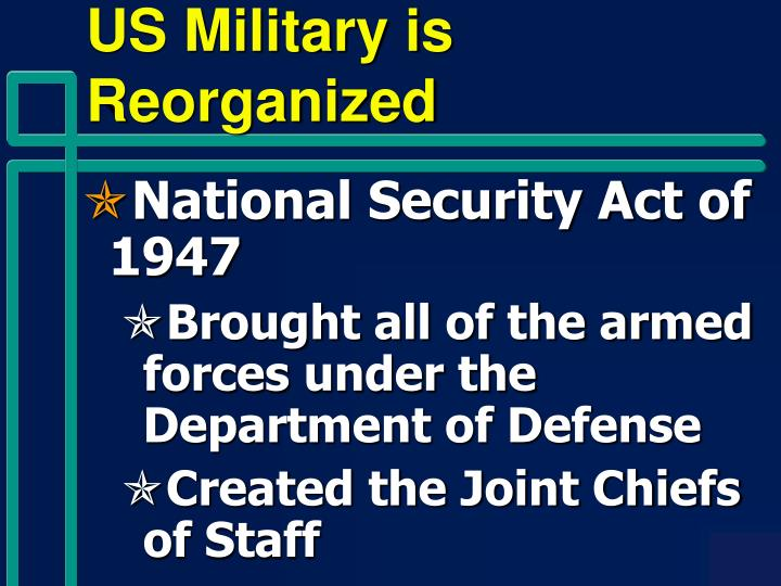 US Military is Reorganized