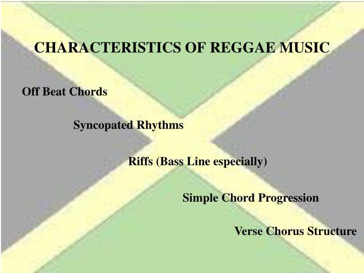 Characteristics of Reggae Music