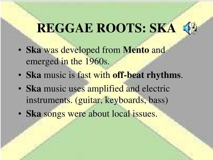 REGGAE ROOTS: SKA