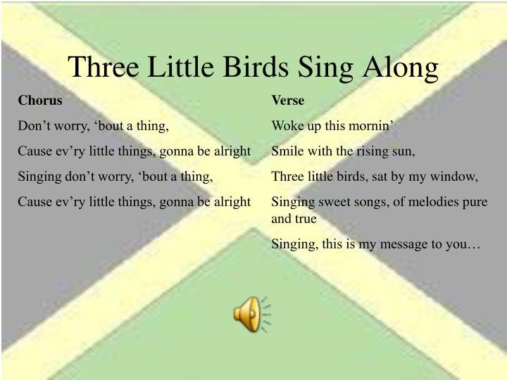 Three Little Birds Sing Along