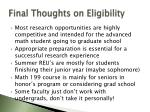 final thoughts on eligibility