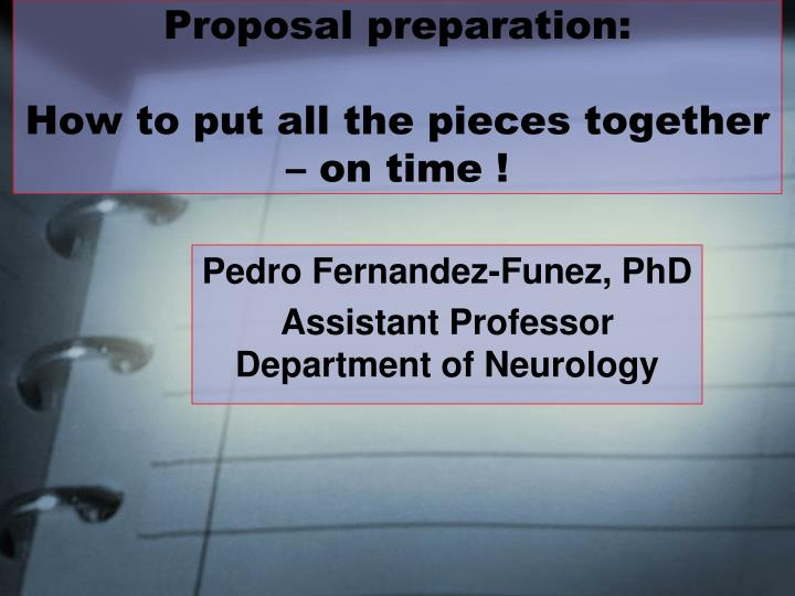 Proposal preparation: