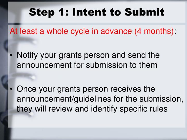 Step 1: Intent to Submit