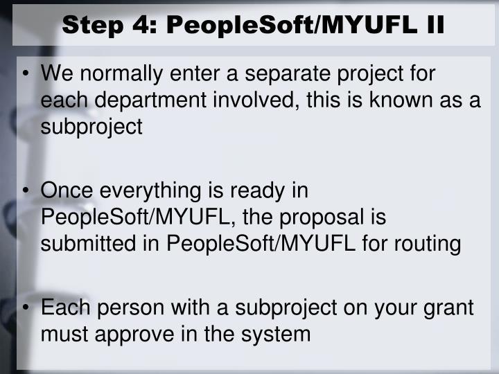 Step 4: PeopleSoft/MYUFL II