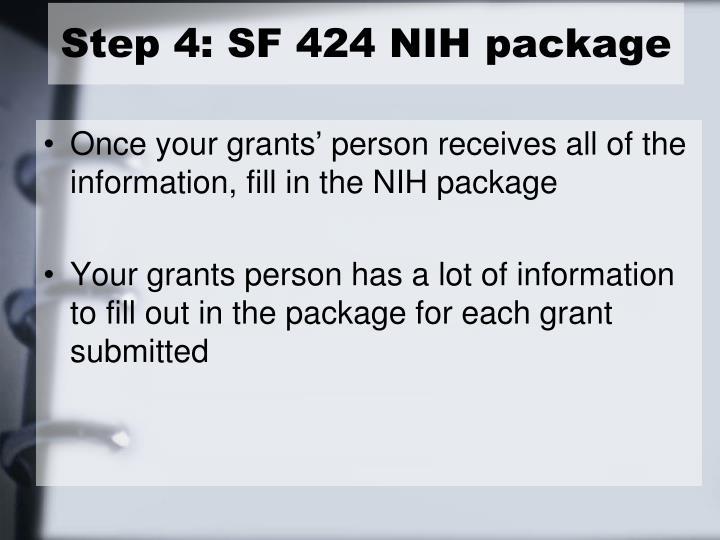 Step 4: SF 424 NIH package