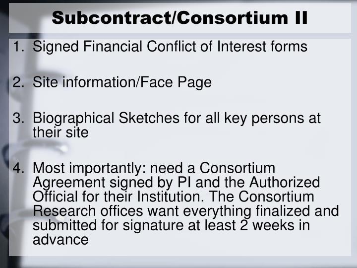 Subcontract/Consortium II