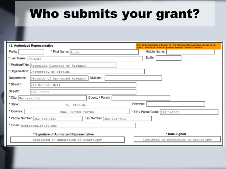 Who submits your grant?