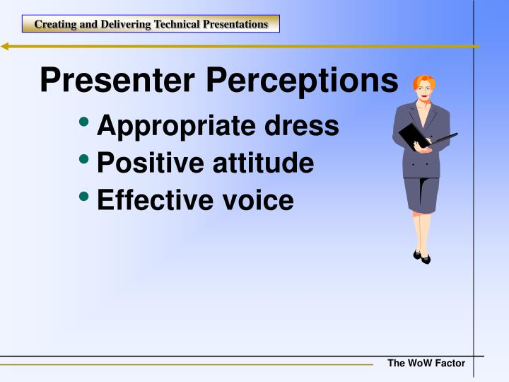 Presenter Perceptions
