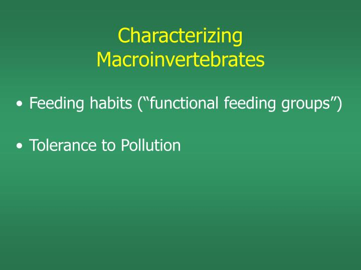 Characterizing Macroinvertebrates