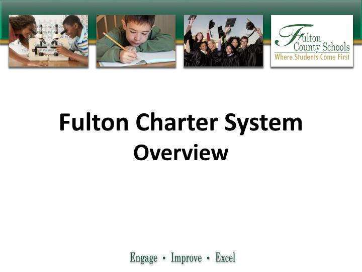 Fulton charter system overview
