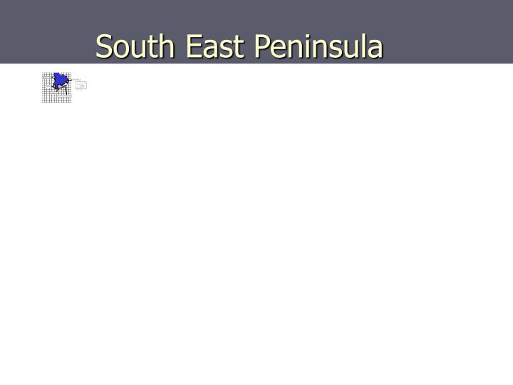 South East Peninsula
