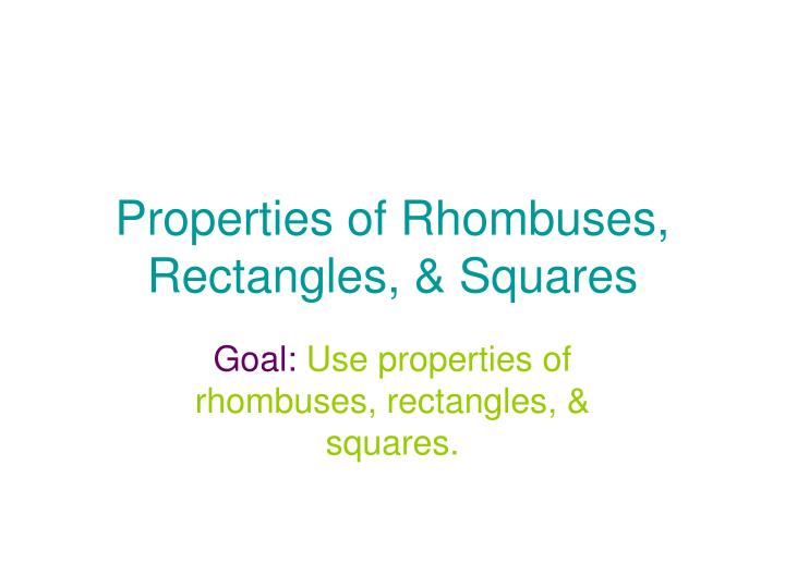 properties of rhombuses rectangles squares