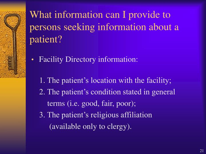 What information can I provide to persons seeking information about a patient?