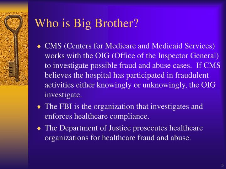Who is Big Brother?