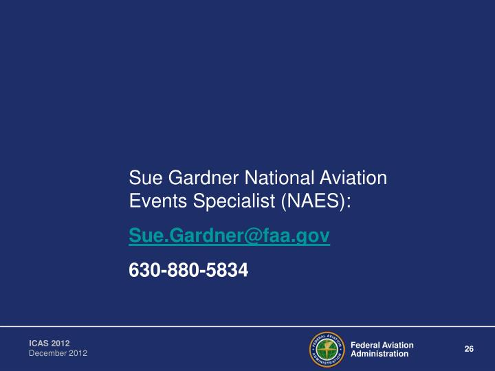 Sue Gardner National Aviation Events Specialist (NAES):
