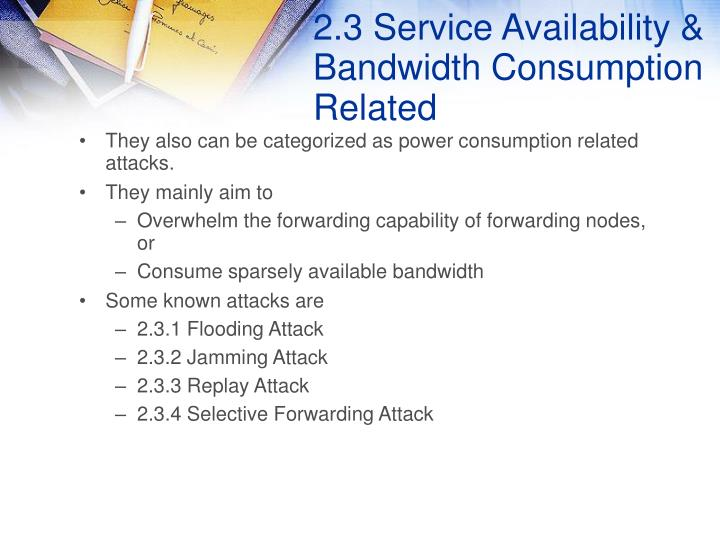 2.3 Service Availability & Bandwidth Consumption Related