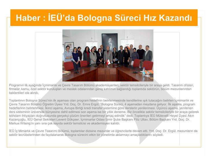 Haber : İEÜ'da Bologna Süreci Hız Kazandı