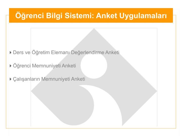 Öğrenci Bilgi Sistemi: Anket Uygulamaları