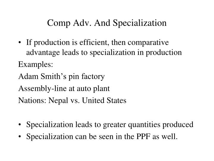 Comp Adv. And Specialization