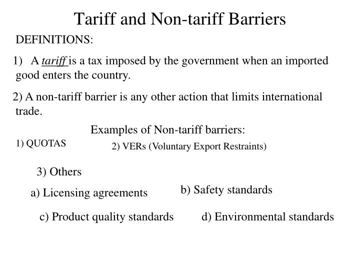 Tariff and Non-tariff Barriers