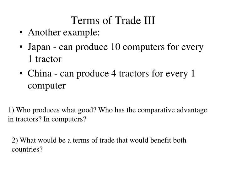 Terms of Trade III