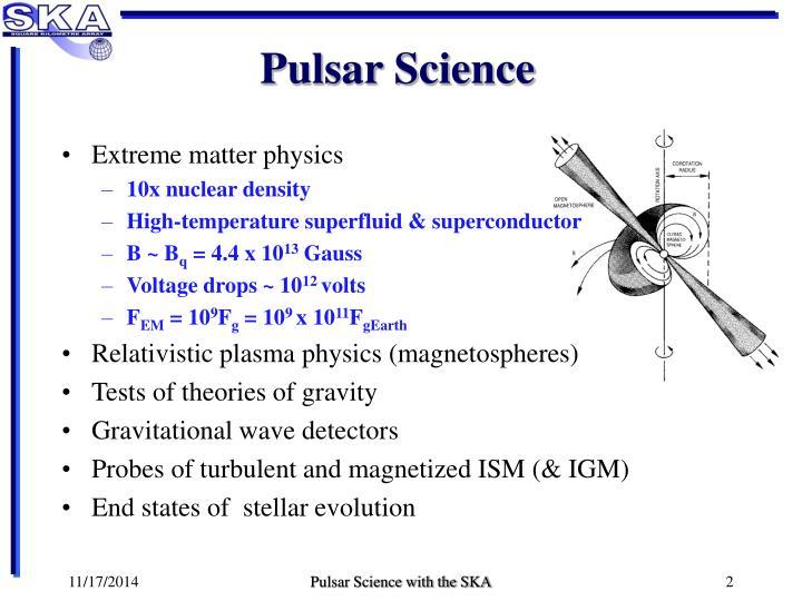 Pulsar Science