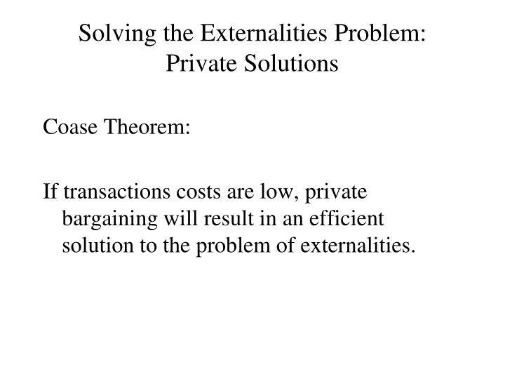 Solving the Externalities Problem: