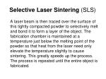 selective laser sintering sls1